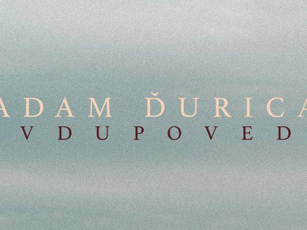 Adam Ďurica prichádza s novým singlom a videoklipom.