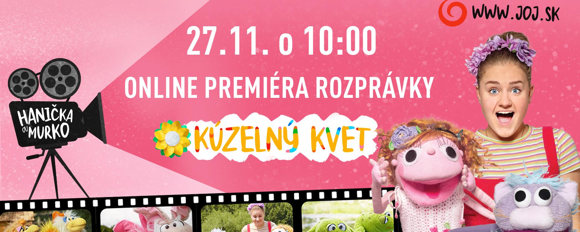 """Hanička a Murko prichádzajú s novou celovečernou rozprávkou """"Kúzelný kvet""""."""